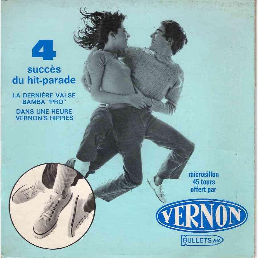 Eric Charden Vernon 4 succes du hit parade : Dans une heure / Vernon's hippies / La derniere valse / Bamba pro