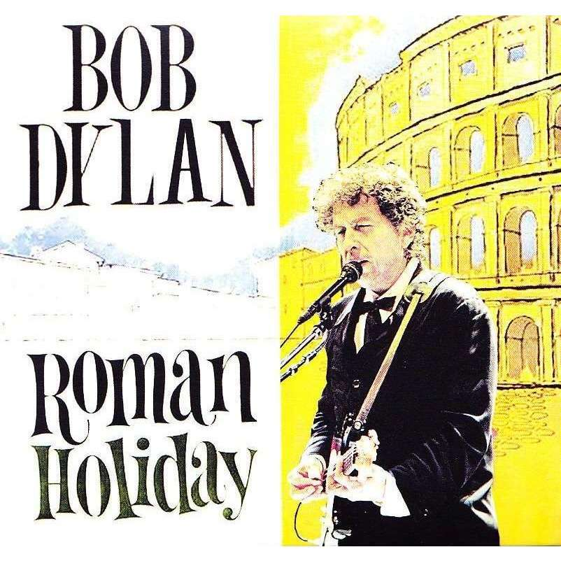BOB DYLAN - ROMAN HOLIDAY (LA SCALINATA, ROME, ITALY, JULY, 05, 1998)
