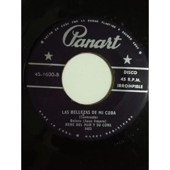 Rene del Mar y su Conjunto Jamas te besare(bolero)/Las bellesas de mi Cuba(bolero)