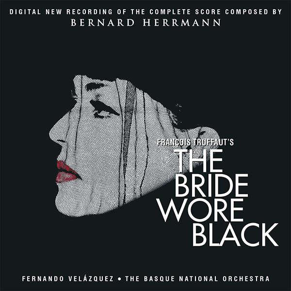 bernard herrmann The Bride Wore Black