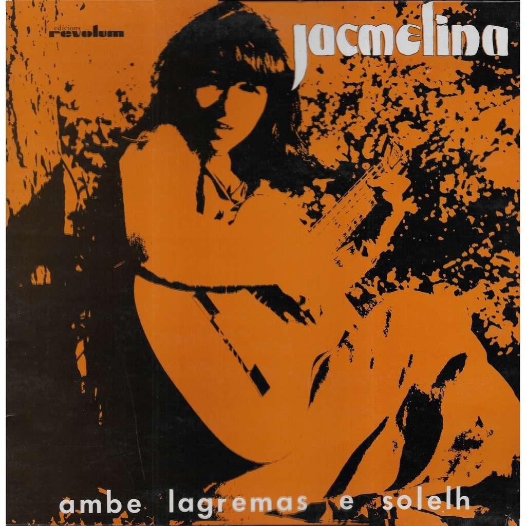 JACMELINA Ambre Lagremas e Solelh