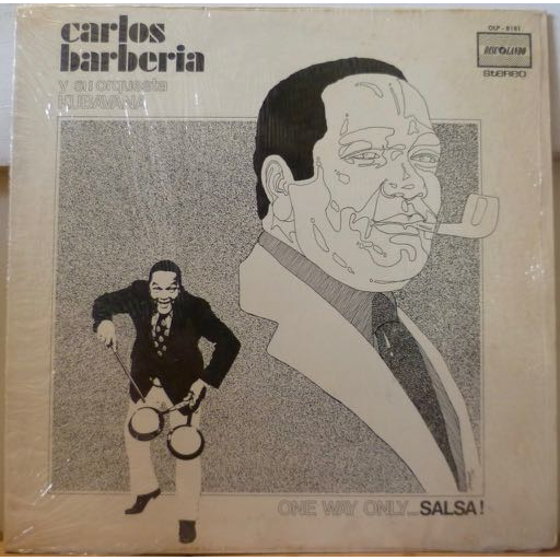 CARLOS BARBERIA One way only salsa