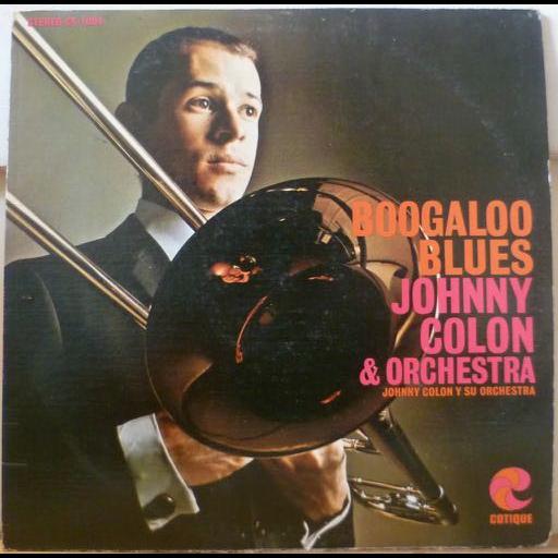 JOHNNY COLON Boogaloo blues