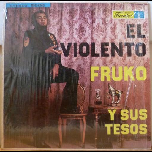 FRUKO El violento