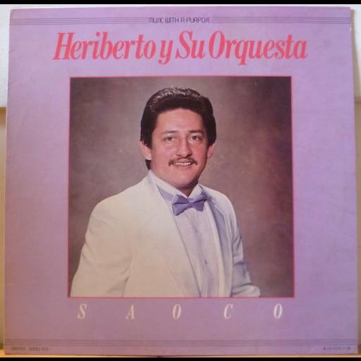 HERIBERTO Y SU ORQUESTA Saoco