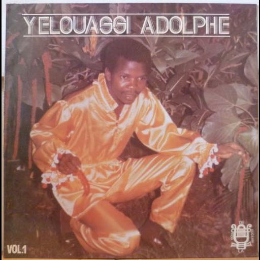 YELOUASSI ADOLPHE & POLY RYTHMO S/T Vol. 1 - Dokun man hou vi