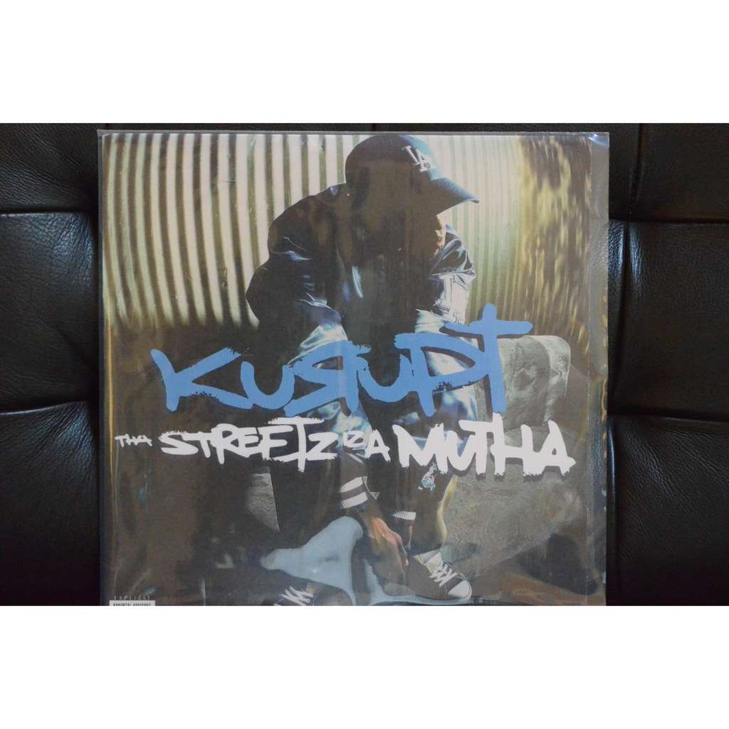 Kurupt Tha Streetz Iz A Mutha