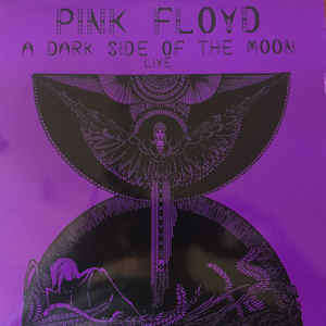 PINK FLOYD A DARK SIDE OF THE MOON LIVE