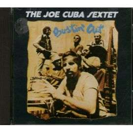 JOE CUBA SEXTET BUSTIN' OUT