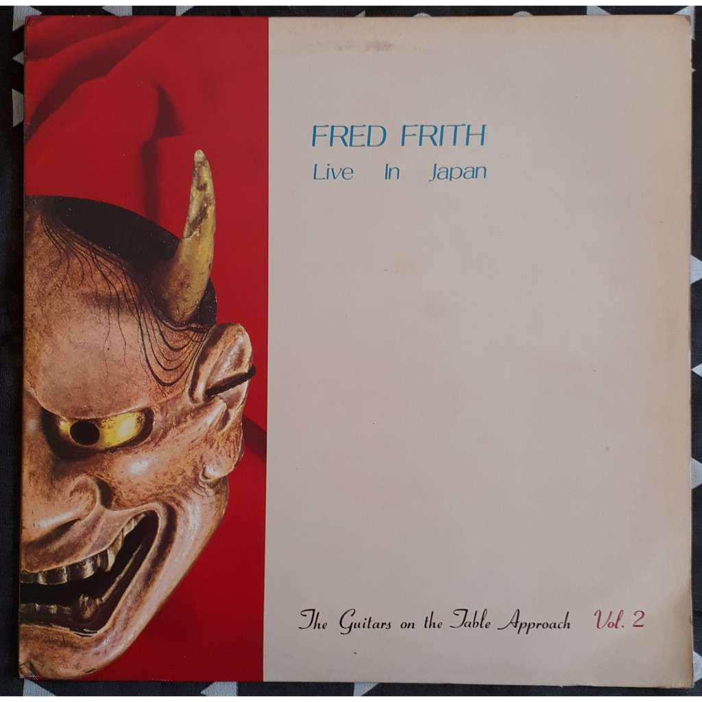 fred frith live in japan (the guitars on the table approach vol 2)