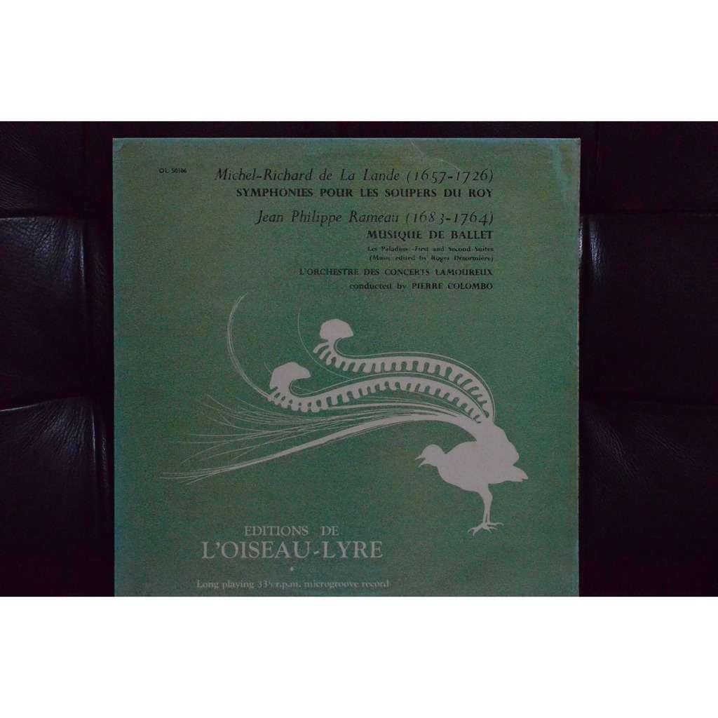 Pierre Colombo m.-R. Delalande : symphonies pour les soupers du Roy ; jp rameau: musique de ballet