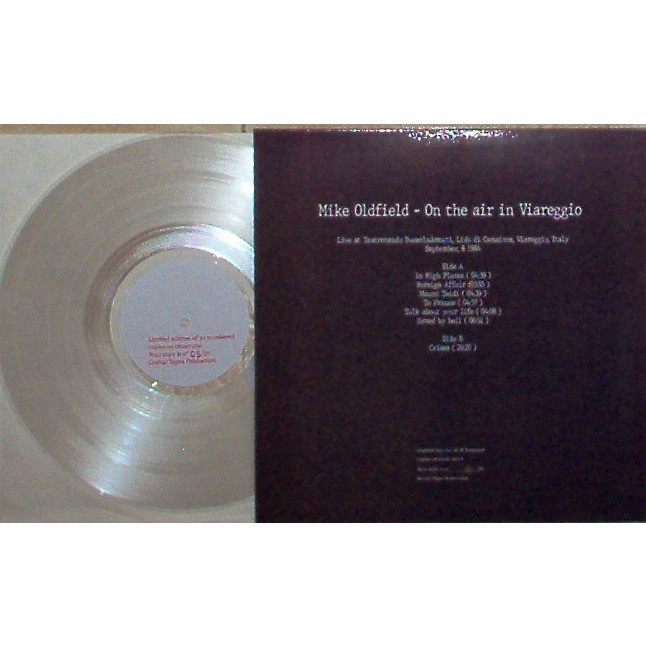 Mike Oldfield On The Air In Viareggio (Bussoladomani Viareggio IT 08.09.1984) (Ltd 30 no'd copies LP CLEAR wax)