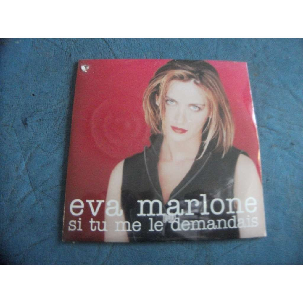 MARLONE EVA SI TU ME LE DEMANDAIS