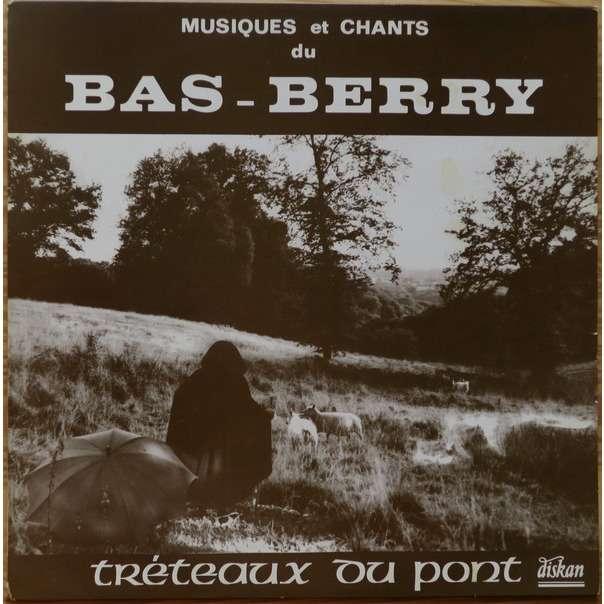 les tréteaux du pont musiques et chants du bas-berry