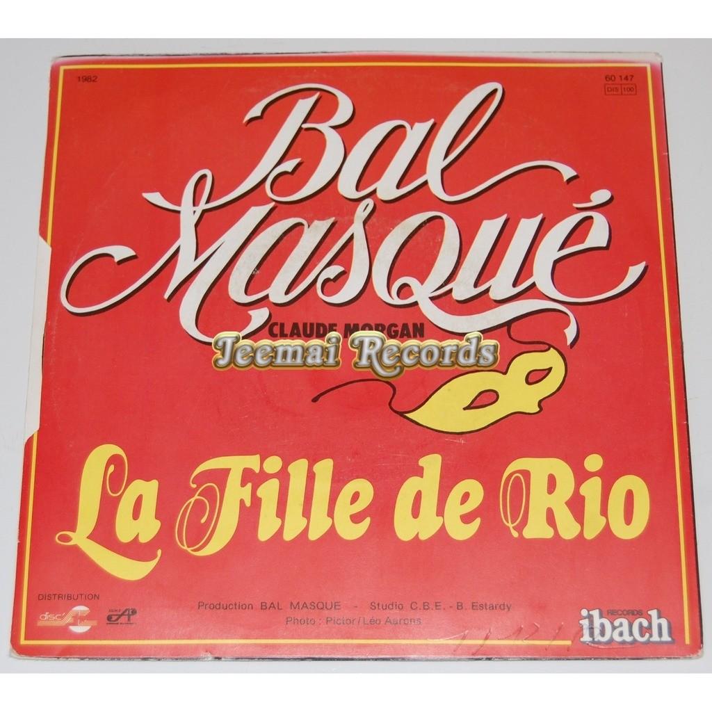 Bal Masqué - La Fille De Rio Bal Masqué - La Fille De Rio