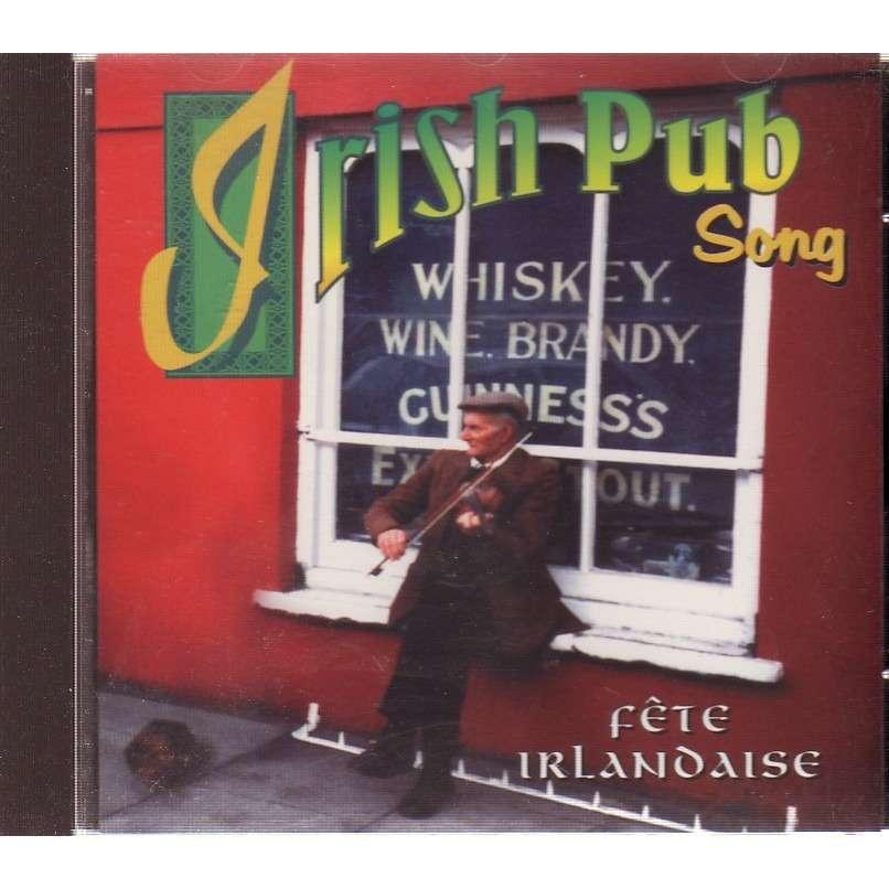 IRISH PUB SONG / FETE IRLANDAISE fête irlandaise