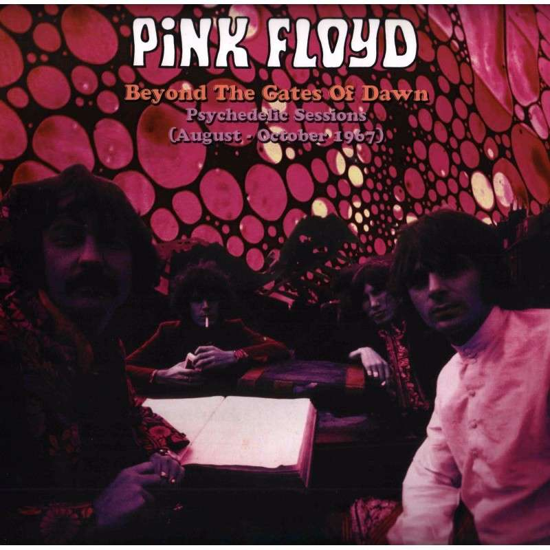 Pink Floyd Beyond The Gates Of Dawn - Psychedelic Sessions (August - October 1967) (lp)