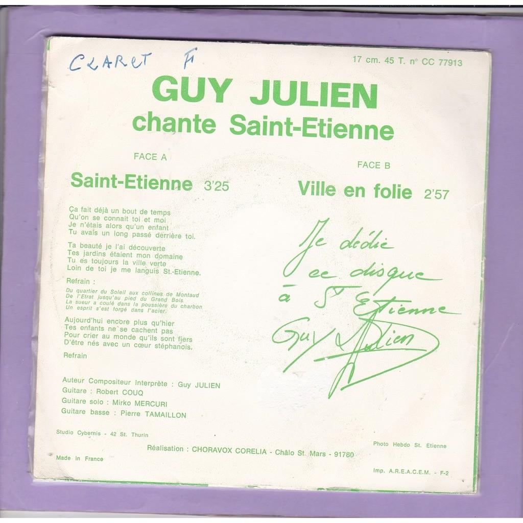GUY JULIEN chante SAINT-ETIENNE - VILLE EN FOLIE