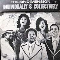 5th Dimension Individually & Collectively