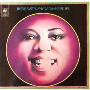 Bessie Smith Any Woman's Blues