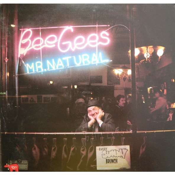 bee gees MR NATURAL