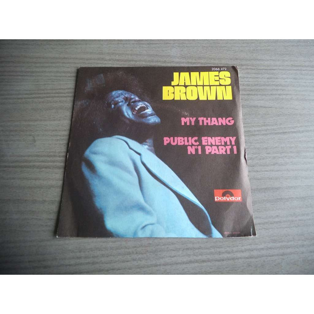 James Brown My Thang / Public Enemy No 1 Part 1