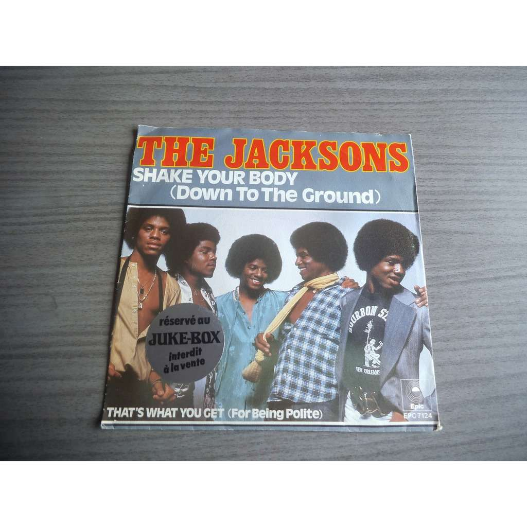 jacksons shake your body / that's what you get