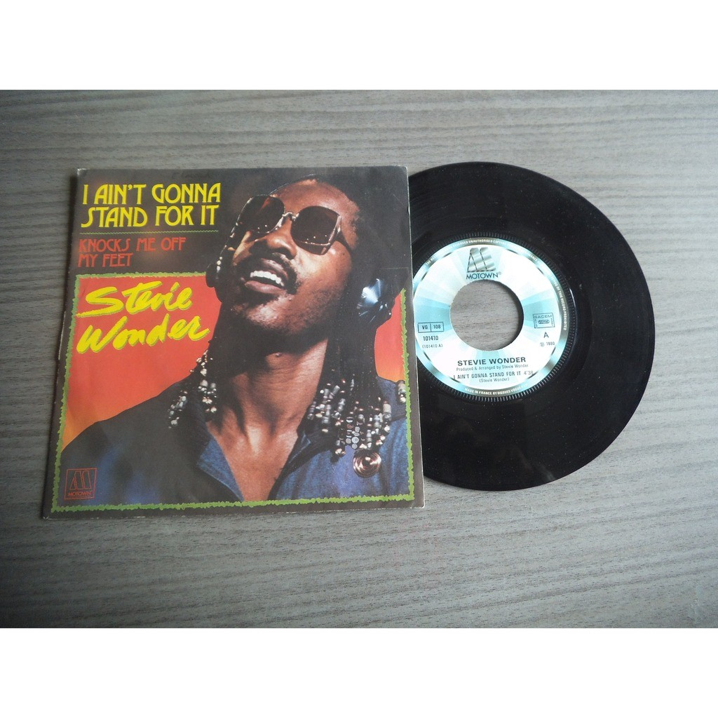 Stevie Wonder I Aint Gonna Stand For It / Knocks Me Off My Feet