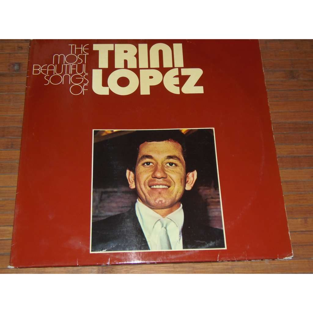 trini lopez the most beautiful songs of trini lopez
