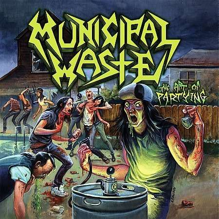 MUNICIPAL WASTE The Art of Partying. Black Vinyl