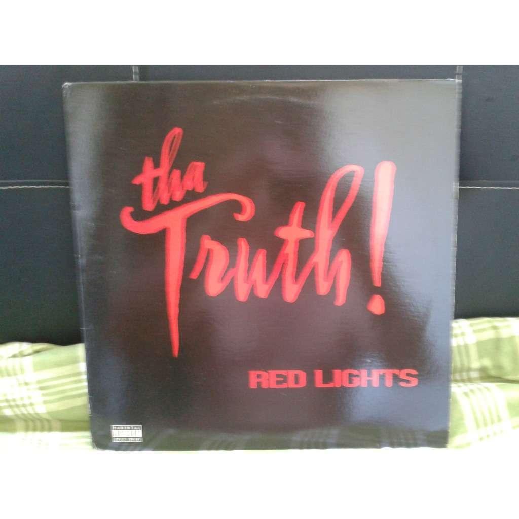 Tha Truth! Tha Truth! - Red Lights