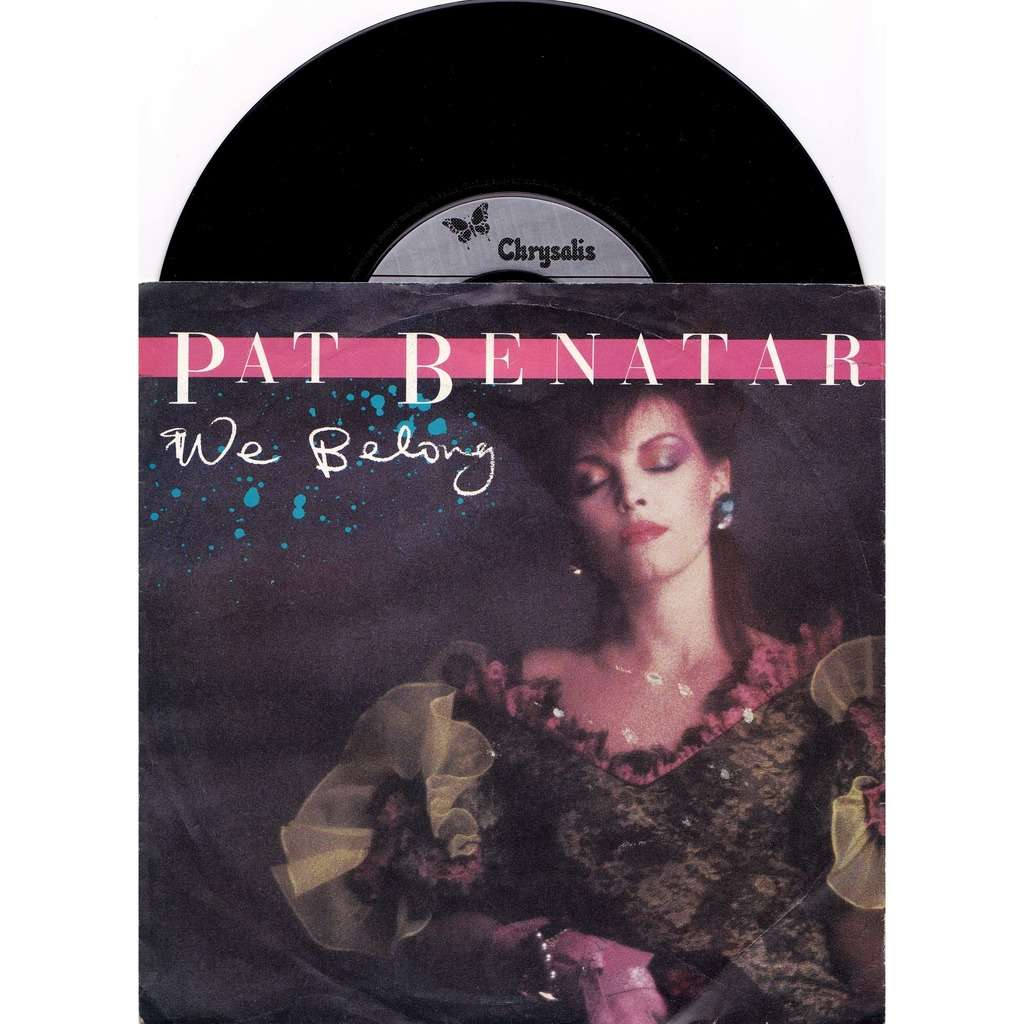 Pat Benatar We belong / suburban king