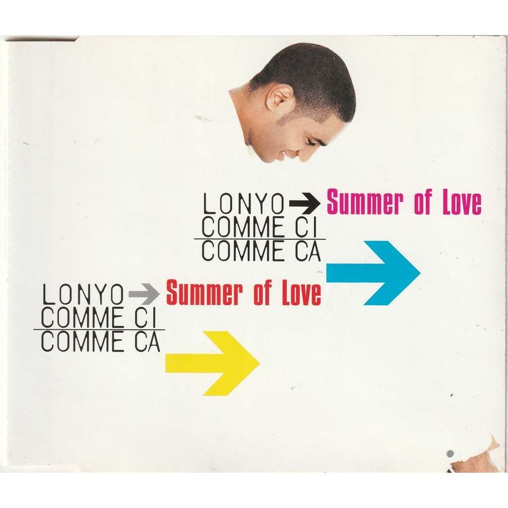 Lonyo → Comme Ci Comme Ca Summer Of Love