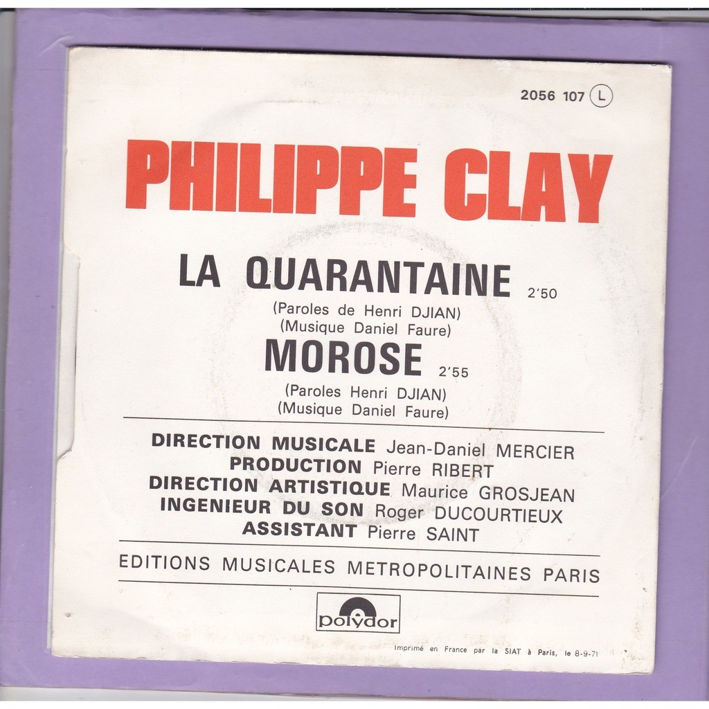 CLAY PHILIPPE LA QUARANTAINE / MOROSE