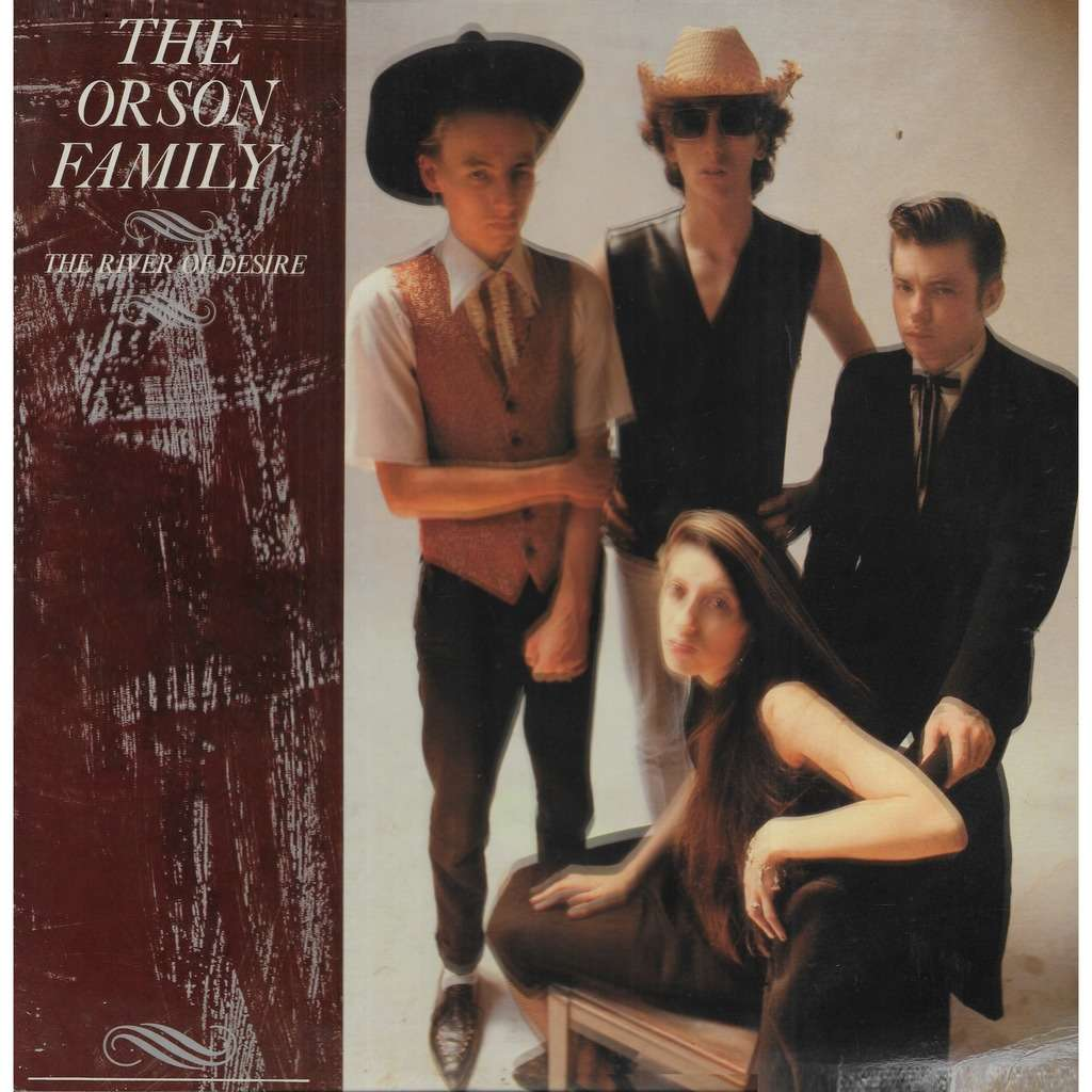 The ORSON FAMILY The River of Desire
