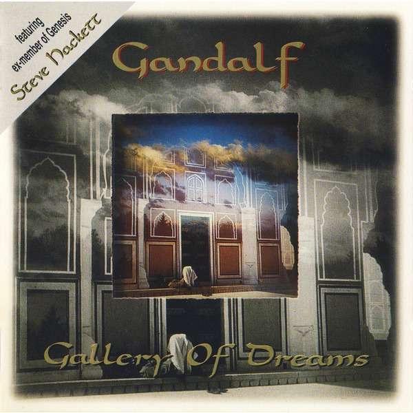 Gandalf - feat. Steve Hackett & Tracy Hitchings Gallery Of Dreams