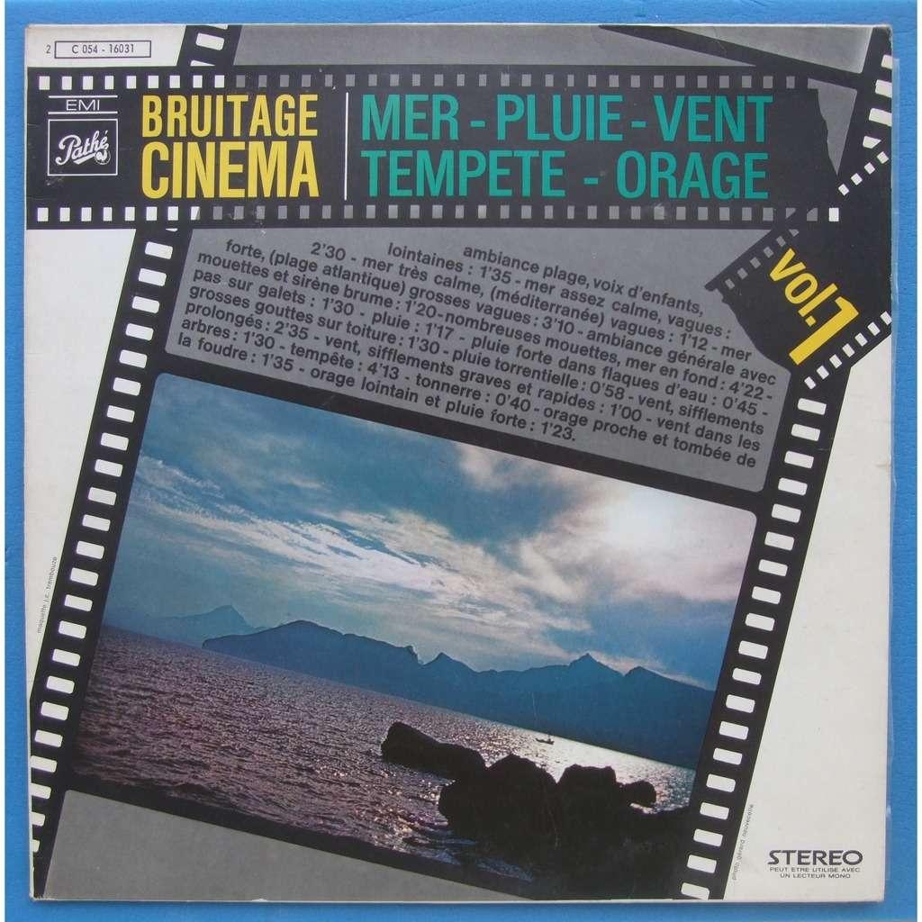 BRUITAGE DE CINÉMA / MER PLUIE & VENT volume 1