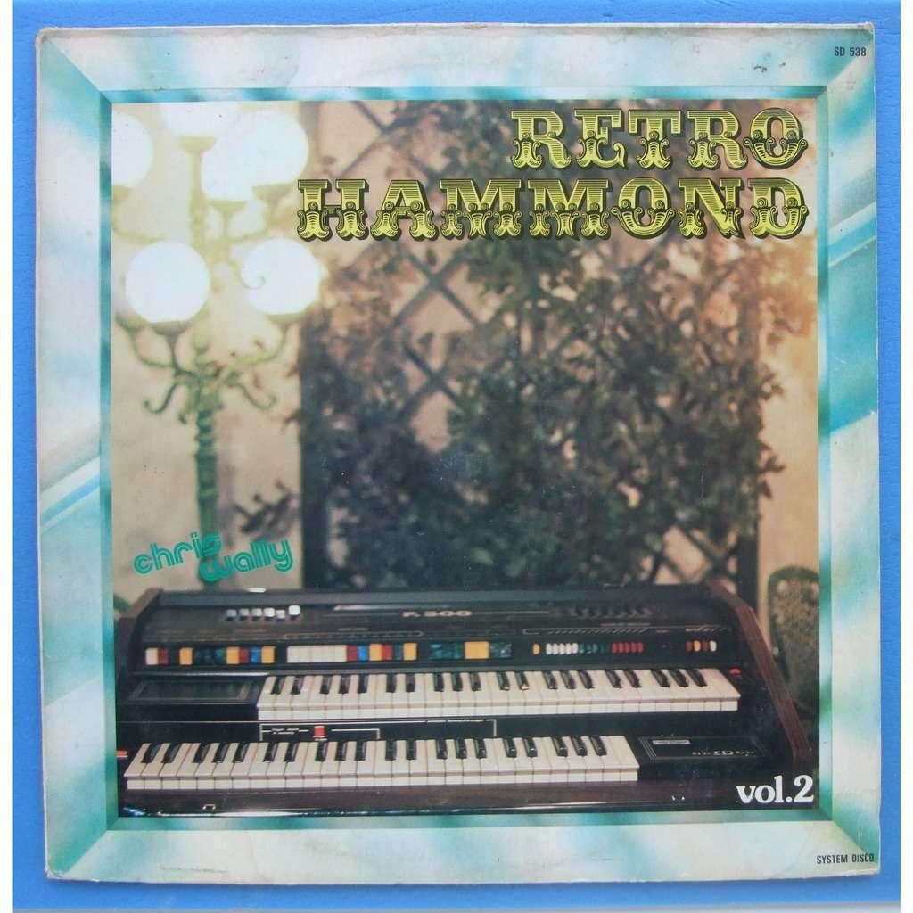 CHRIS WALLY Retro Hammond (volume2)