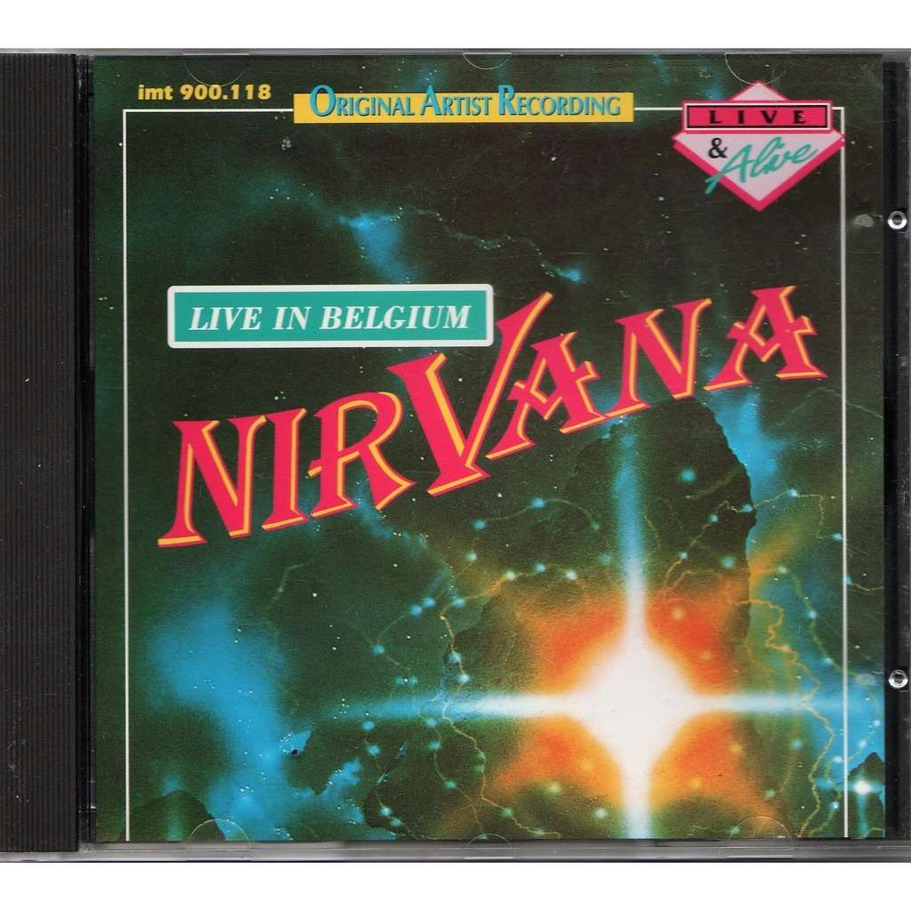 Nirvana live In Belgium (Recorded Live In Belgium 1991)