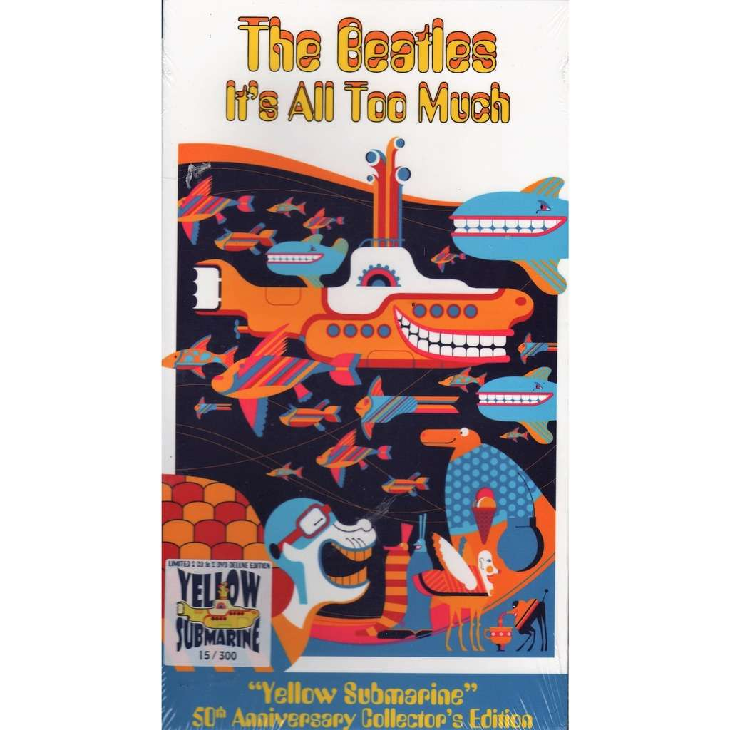 Beatles it's All Too Much ('Yellow Submarine' 50th Anniversary Collector's Edition) (Ltd 300 copies)