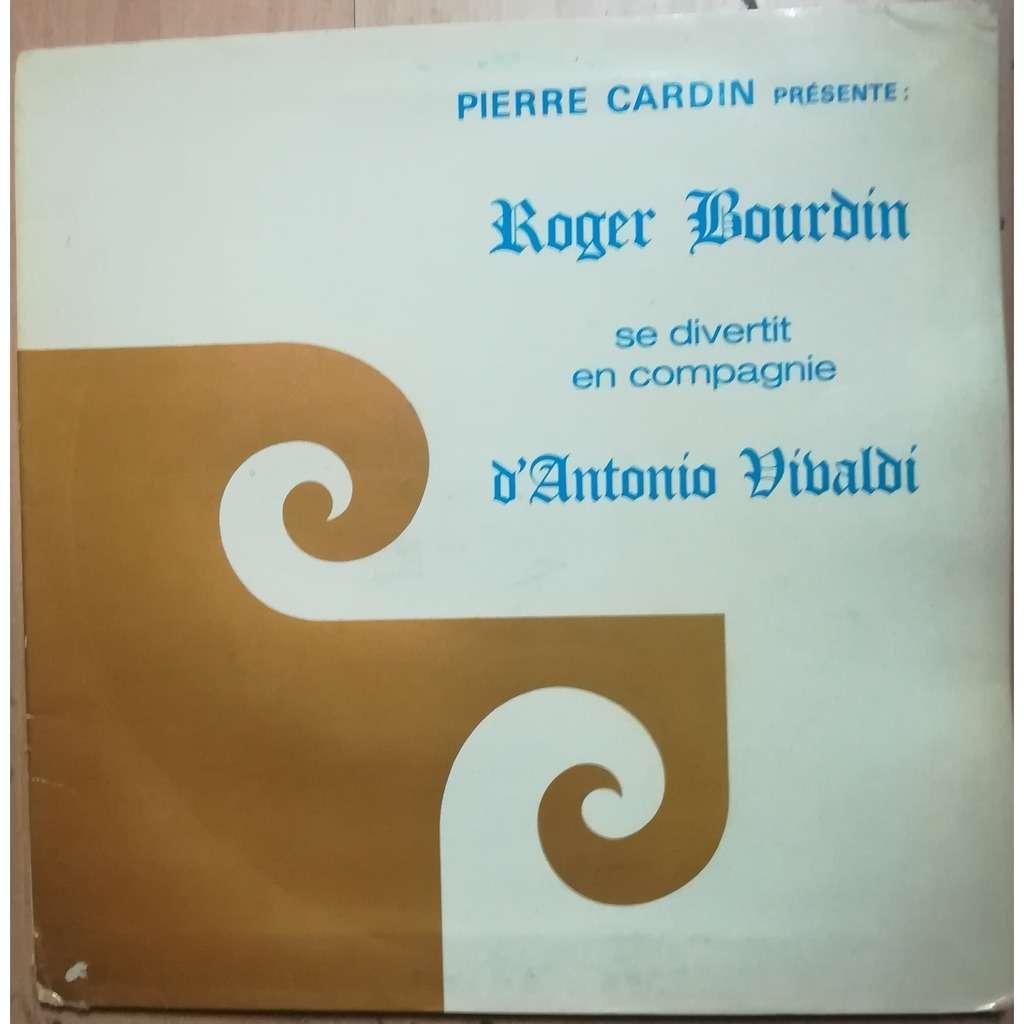 Roger Bourdin se divertit en compagnie d'Antonio Vivaldi
