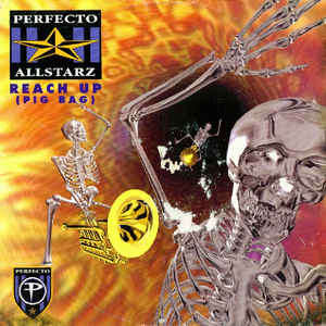 Perfecto Allstarz Reach Up (Pig Bag)