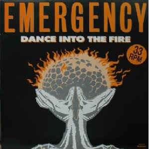 Emergency Dance Into The Fire