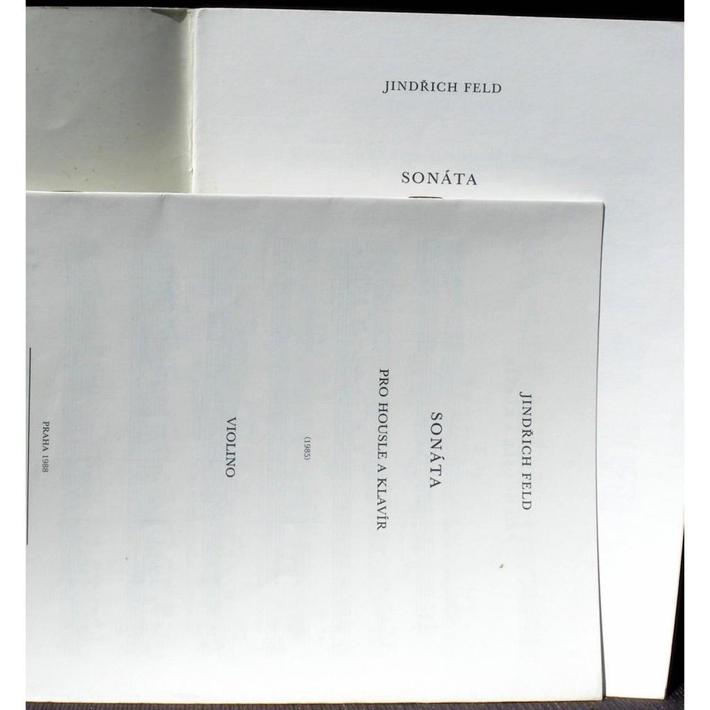 Partition / Score Jindrich Feld Sonate v/p Partition / Score Jindrich Feld Sonate violon & piano Panton 1988 EX
