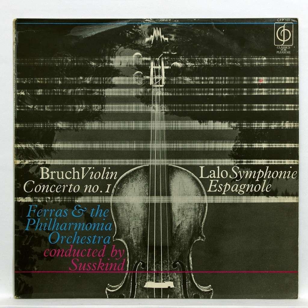 christian ferras Bruch : Violin concerto no.1 / Lalo : Symphonie Espagnole op.21