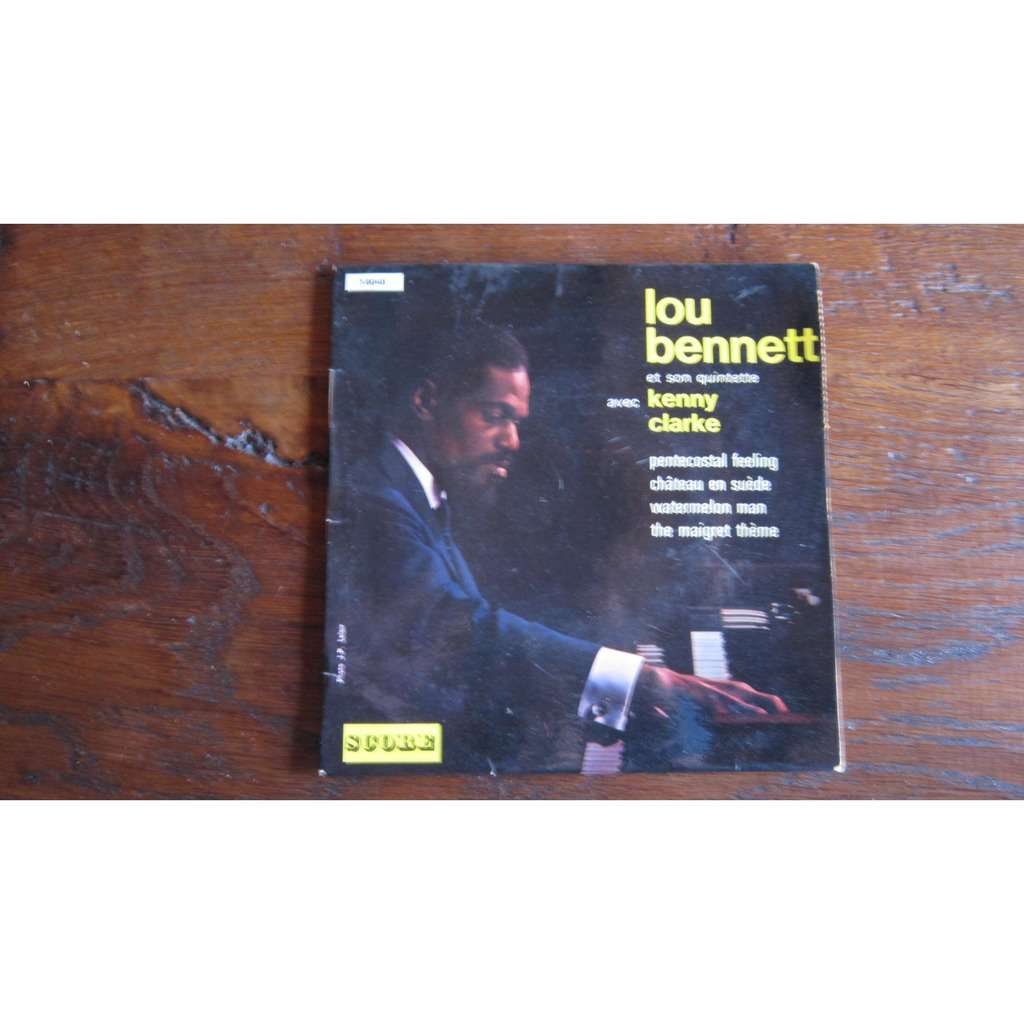 LOU BENNETT et son Quintette Avec Kenny Clarke - Watermelon man + 3