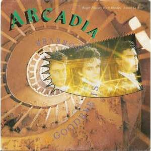 Arcadia Goodbye Is Forever / Missing