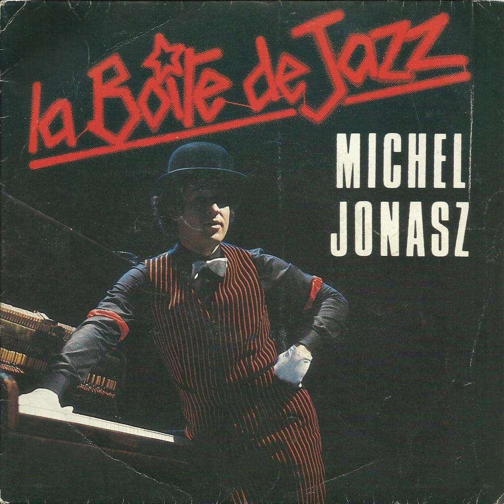 Michel JONASZ la boîte de jazz / nos deux noms