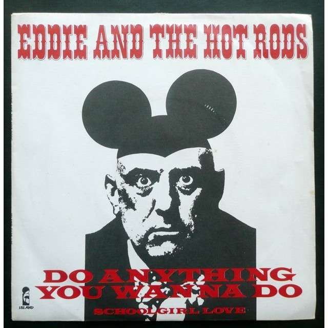 Eddie And The Hot Rods Do Anything You Wanna Do