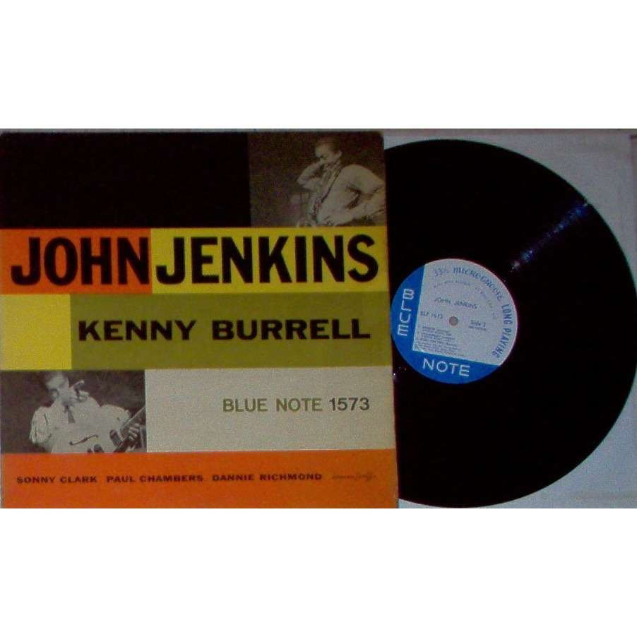John Jenkins / Kenny Burrell John Jenkins With Kenny Burrell (USA 1957 original 6-trk LP on Blue Note lbl card laminated ps)